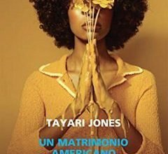Photo of Un Matrimonio Americano – Recensione Libro